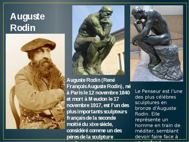 Auguste Rodin Auguste Rodin (René François Auguste Rodin), né à Paris le 12 n...