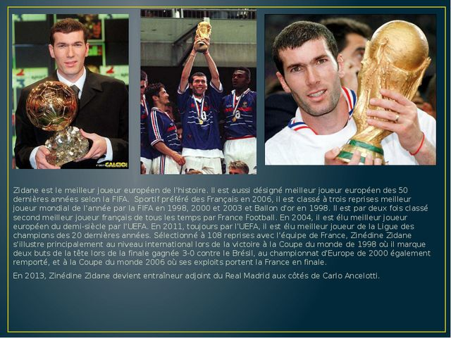 Zidane est le meilleur joueur européen de l'histoire. Il est aussi désigné m...