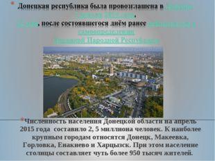 Численность населения Донецкой области на апрель 2015 года составило 2, 5 мил