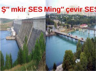 Şəmkir SES Mingəçevir SES