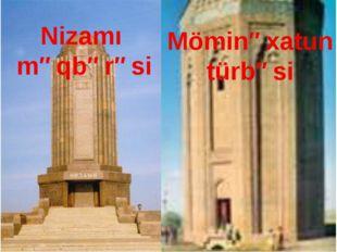 Nizamı məqbərəsi Möminəxatun türbəsi