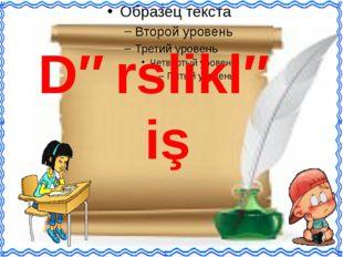 Dərsliklə iş