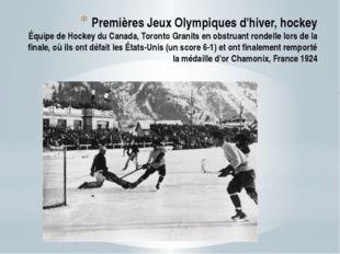 Premières Jeux Olympiques d'hiver, hockey Équipe de Hockey du Canada, Toronto