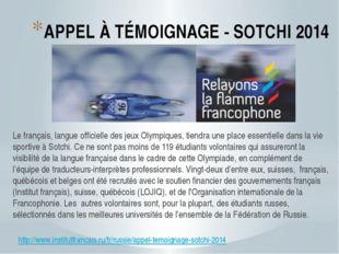 APPEL À TÉMOIGNAGE - SOTCHI 2014 Le français, langue officielle des jeux Olym