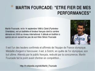 """MARTIN FOURCADE: """"ETRE FIER DE MES PERFORMANCES"""" Il est l'un des leaders conf"""