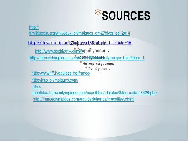 SOURCES http://www.fff.fr/equipes-de-france/ http://jeux-olympiques.com/ http...