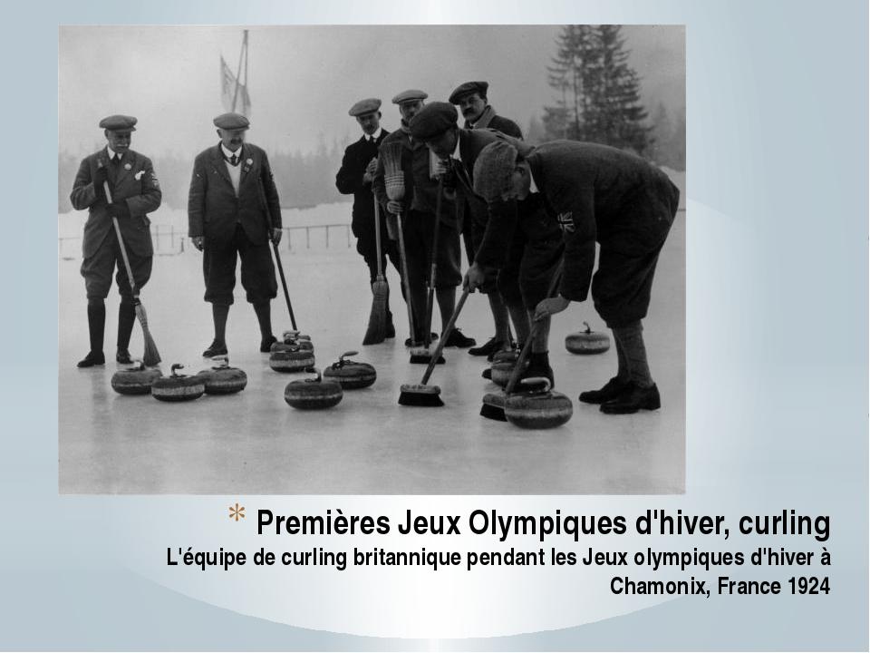 Premières Jeux Olympiques d'hiver, curling L'équipe de curling britannique pe...