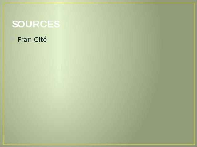 SOURCES Fran Cité