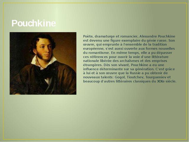 Pouchkine Poète, dramaturge et romancier, Alexandre Pouchkine est devenu une...