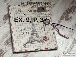 HOMEWORK EX. 9, P. 37