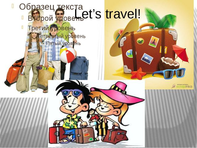 Let's travel!