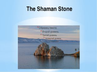 The Shaman Stone