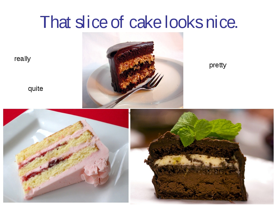That slice of cake looks nice. really pretty quite