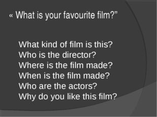 "« What is your favourite film?"" What kind of film is this? Who is the directo"