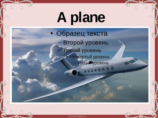 A plane FokinaLida.75@mail.ru
