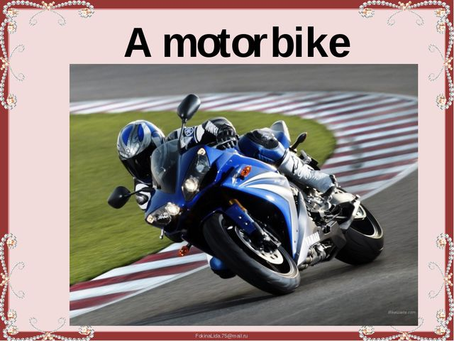 A motorbike FokinaLida.75@mail.ru