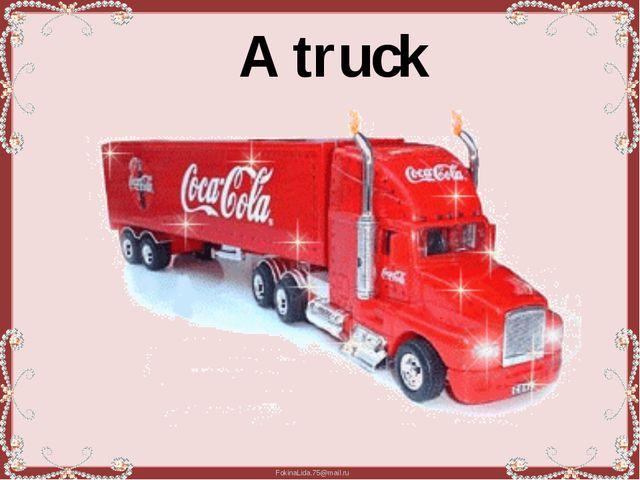 A truck FokinaLida.75@mail.ru