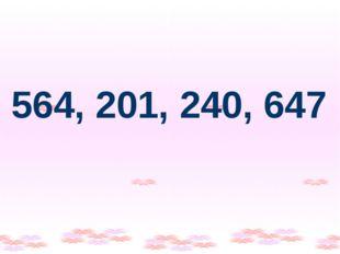 564, 201, 240, 647