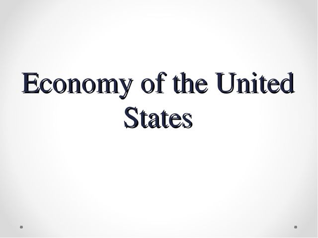 Economy of the United States
