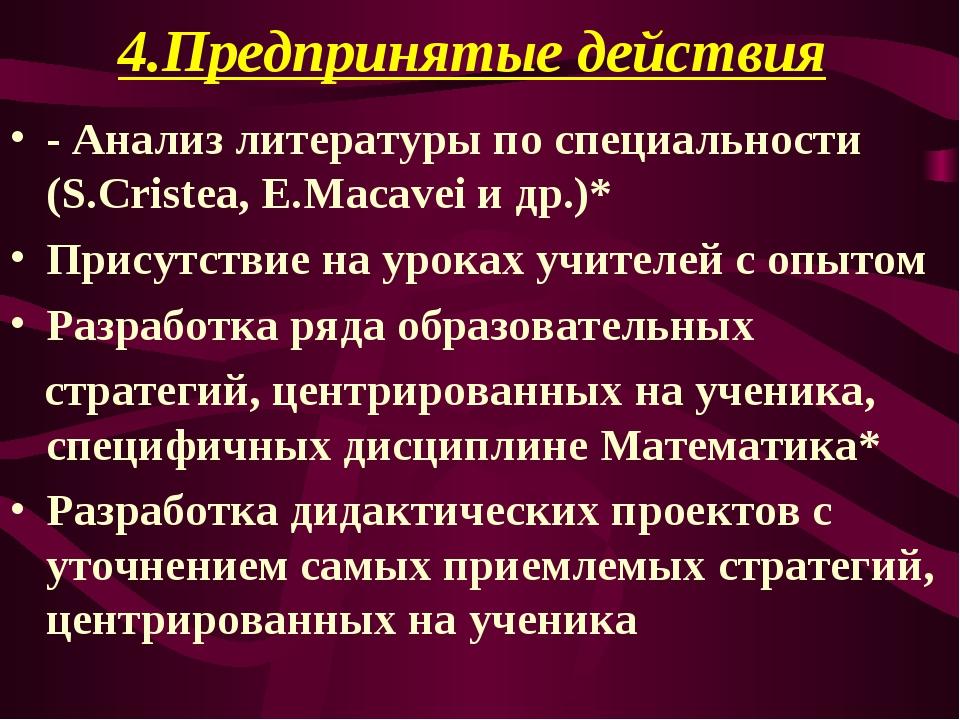 4.Предпринятые действия - Анализ литературы по специальности (S.Cristea, E.M...