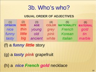 * gold tin marble (f) a funny little story (g) a tasty pink grapefruit (h) a