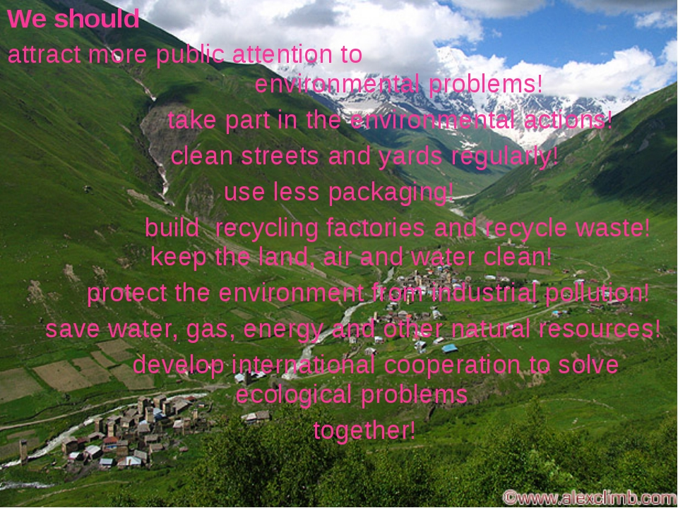 We should attract more public attention to environmental problems! take part...