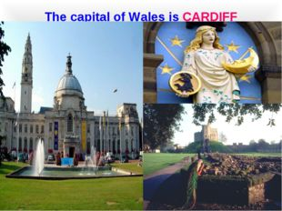 The capital of Wales is CARDIFF