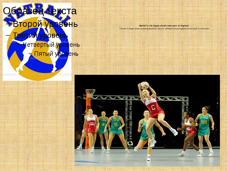 Netball is the largest female team sport in England. The sport is played alm...