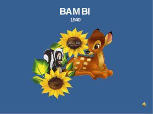 BAMBI 1940
