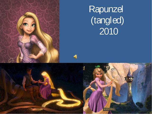 Rapunzel (tangled) 2010
