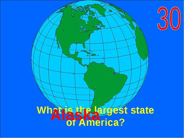 What is the largest state of America? Alaska