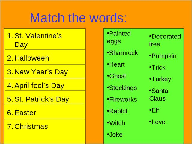 Match the words: St. Valentine's Day Halloween New Year's Day April fool's Da...