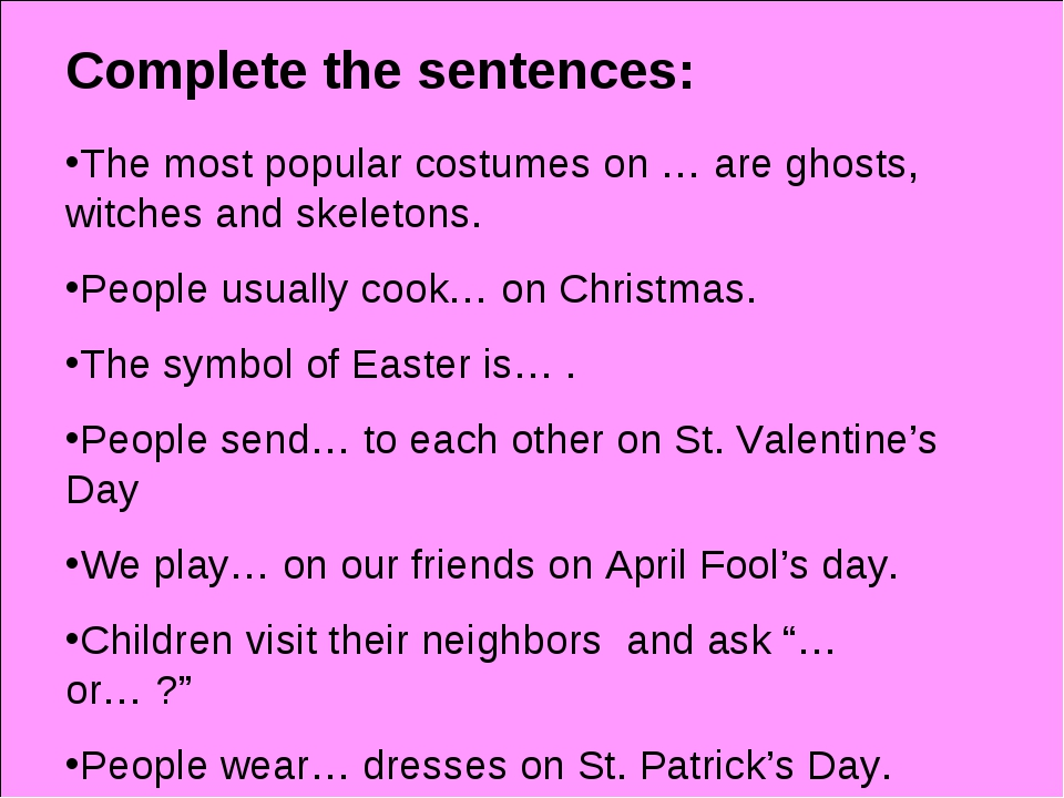Complete the sentences: The most popular costumes on … are ghosts, witches an...