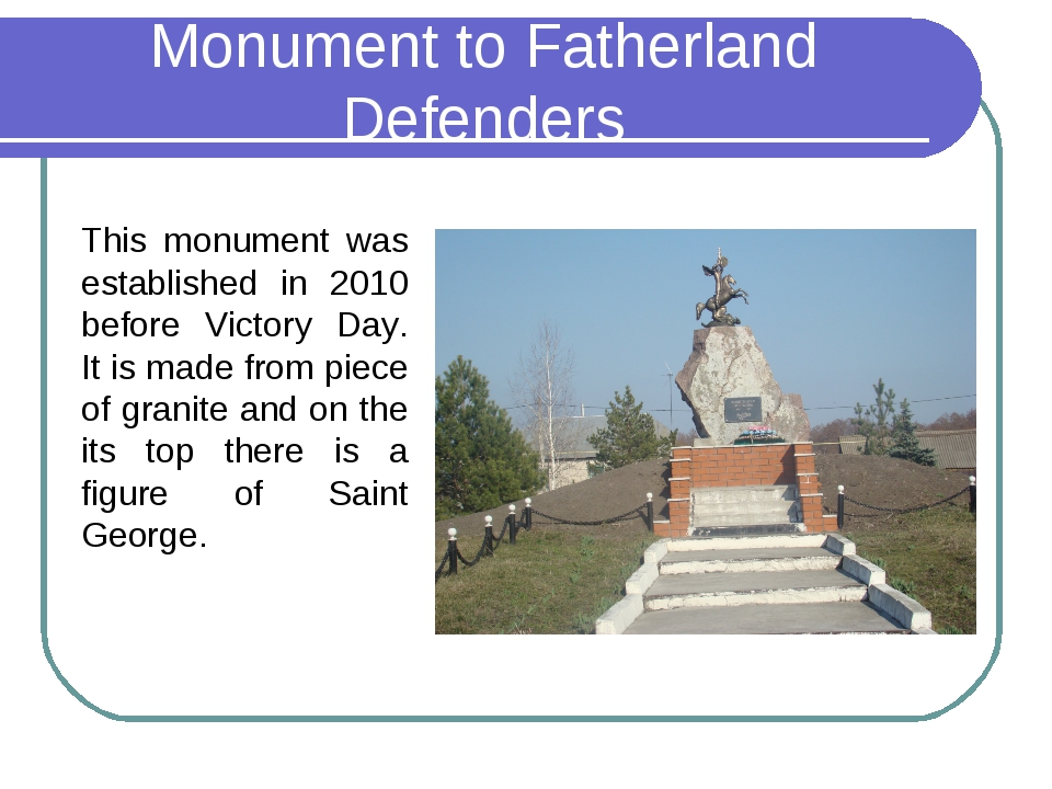 Monument to Fatherland Defenders This monument was established in 2010 before...