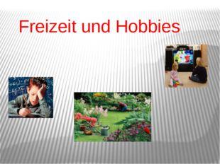 Freizeit und Hobbies