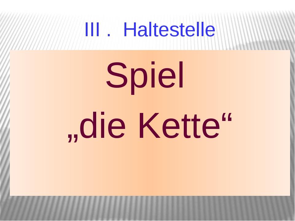 """III . Haltestelle Spiel """"die Kette"""""""