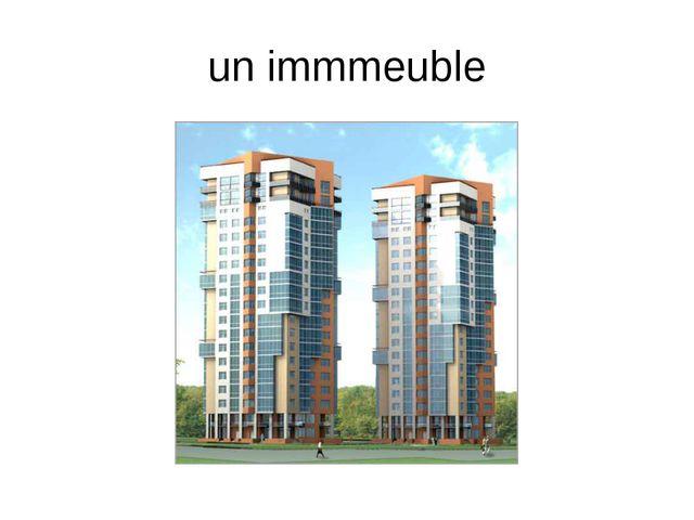 un immmeuble