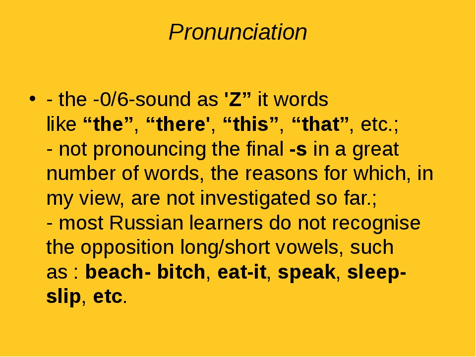 "Pronunciation - the -0/6-sound as 'Z"" it words like ""the"", ""there', ""this"", ""..."