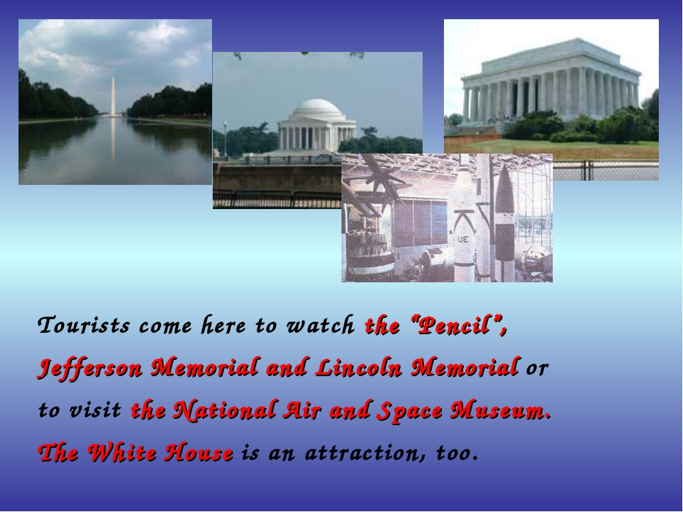 "Tourists come here to watch the ""Pencil"", Jefferson Memorial and Lincoln Mem..."
