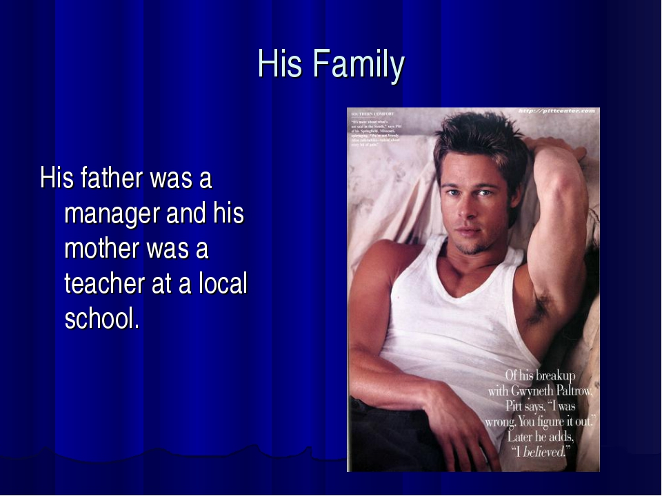 His Family His father was a manager and his mother was a teacher at a local s...