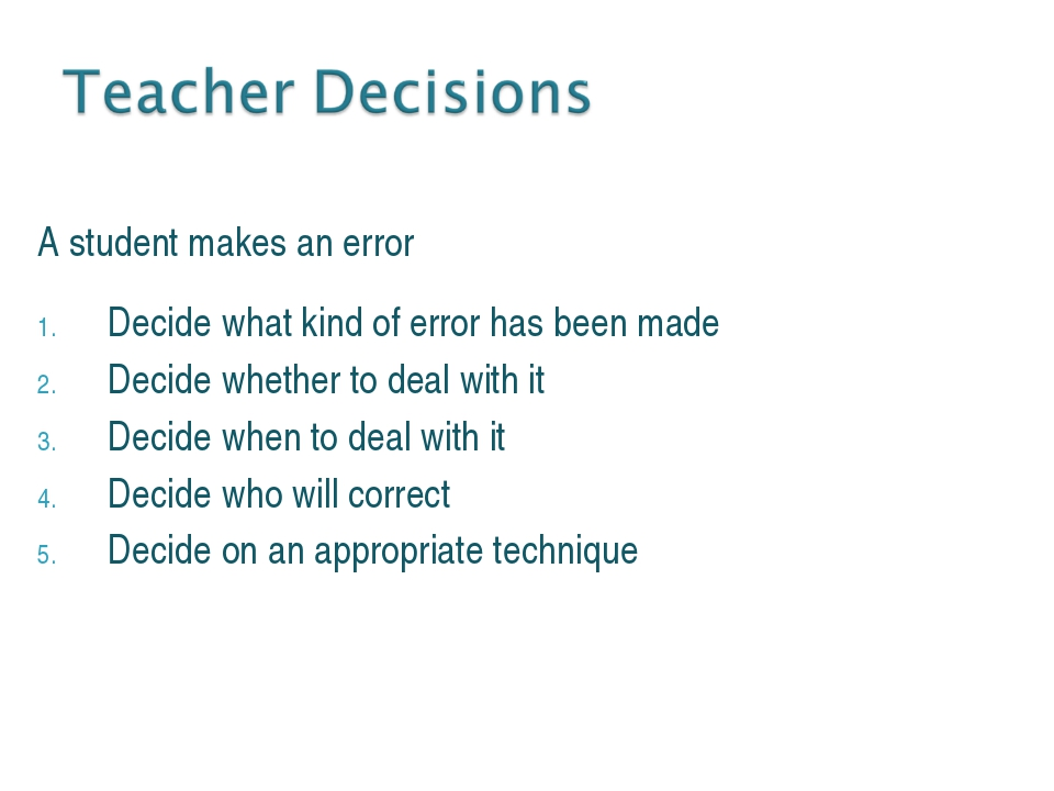 A student makes an error Decide what kind of error has been made Decide wheth...