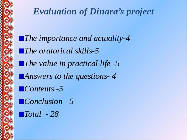 Evaluation of Dinara's project The importance and actuality-4 The oratorical...