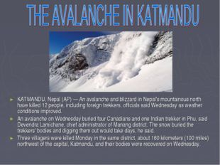 KATMANDU, Nepal (AP) — An avalanche and blizzard in Nepal's mountainous north