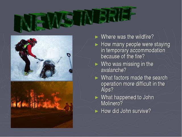 Where was the wildfire? How many people were staying in temporary accommodati...