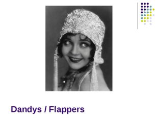Dandys / Flappers