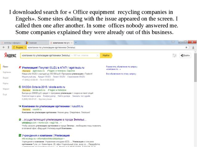 I downloaded search for « Office equipment recycling companies in Engels». So...