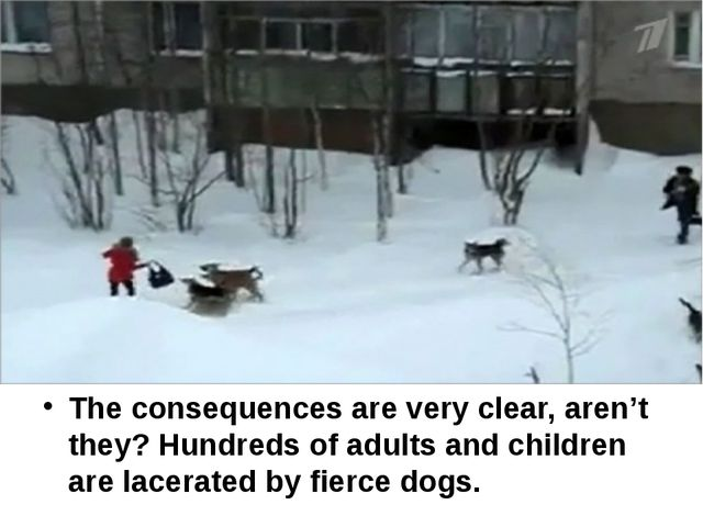 The consequences are very clear, aren't they? Hundreds of adults and childre...