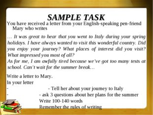 SAMPLE TASK You have received a letter from your English-speaking pen-friend