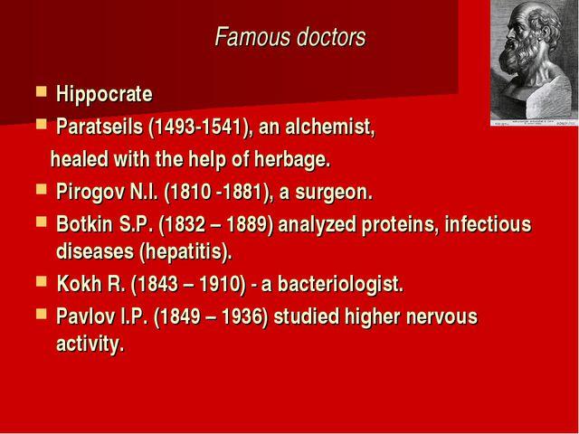 Famous doctors Hippocrate Paratseils (1493-1541), an alchemist, healed with t...