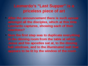 "Leonardo's ""Last Supper"" is a priceless piece of art After the announcement t"